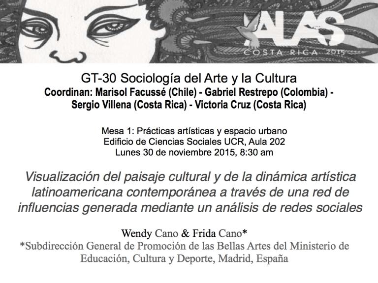 Charla en el XXX Congreso Latinoamericano de Sociología ALAS Costa Rica 2015, Pueblos en Movimiento: Un nuevo diálogo con las Ciencias Sociales, 2015, San José, Costa Rica