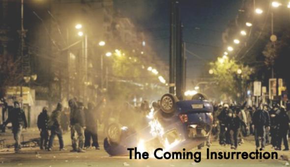 """La inspiración es la insurrección que viene [The Invisible Committee, """"The Coming Insurrection""""]"""