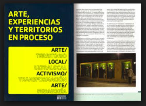 """Fuerza es accionar desde el contexto [Ramon Parramon, """"Arte, experiencia y territorios en proceso""""]"""