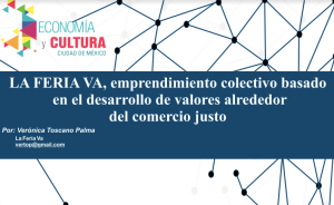 LA FERIA VA, emprendimiento colectivo basado en el desarrollo de valores alrededor del comercio justo